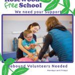 Rebound Volunteers Needed